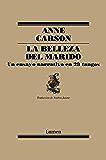 La belleza del marido: un ensayo narrativo en 29 tangos (Spanish Edition)