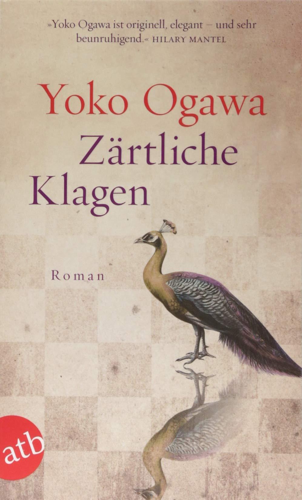Zärtliche Klagen: Roman