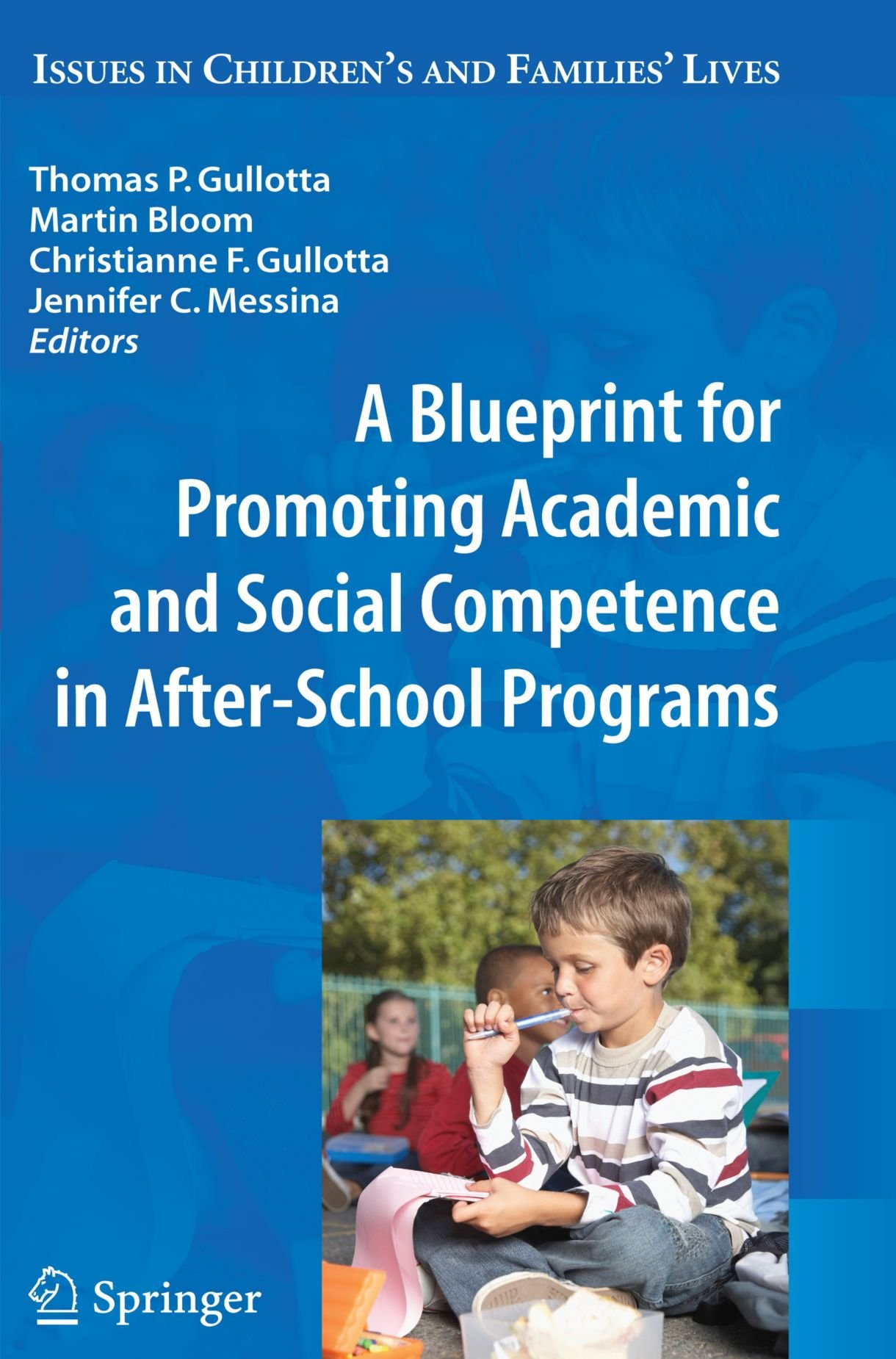A Blueprint for Promoting Academic and Social