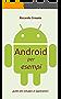 Android per esempi: guida allo sviluppo di applicazioni