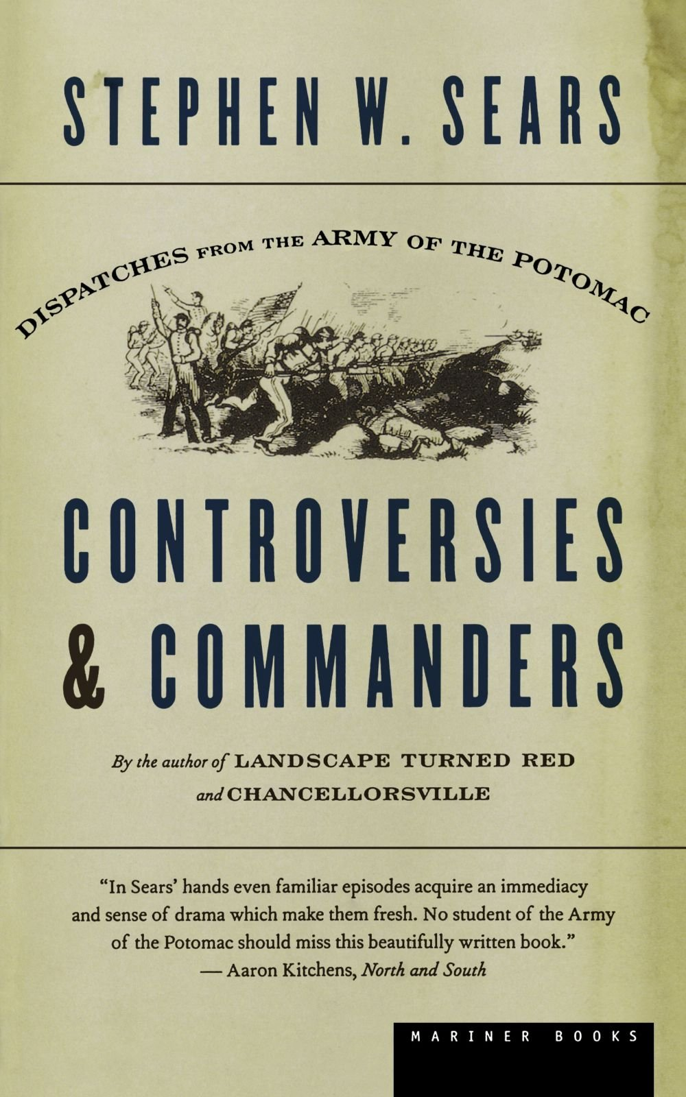 Controversies and Commanders: Dispatches from the Army of the Potomac pdf epub