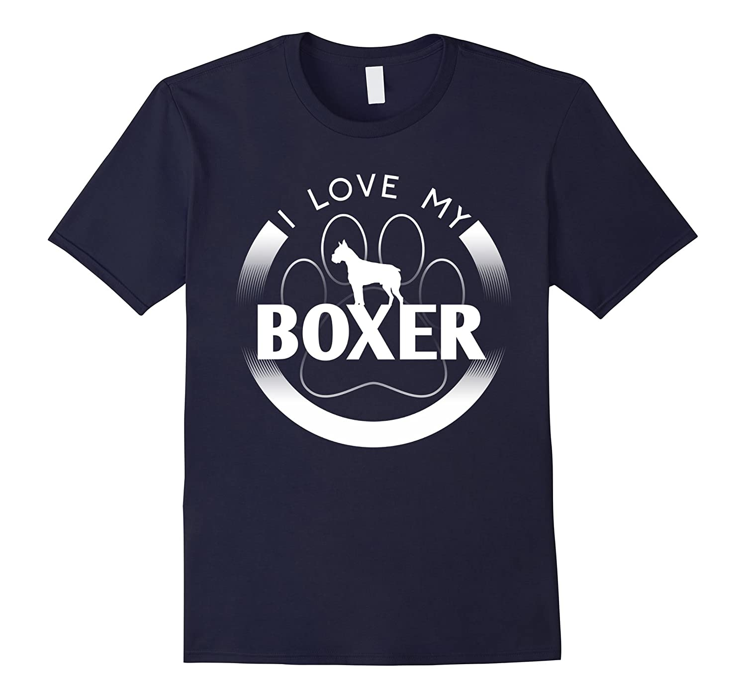 Awesome Boxer T Shirt I Love My Boxer Circle Paw Simple Lo-TH
