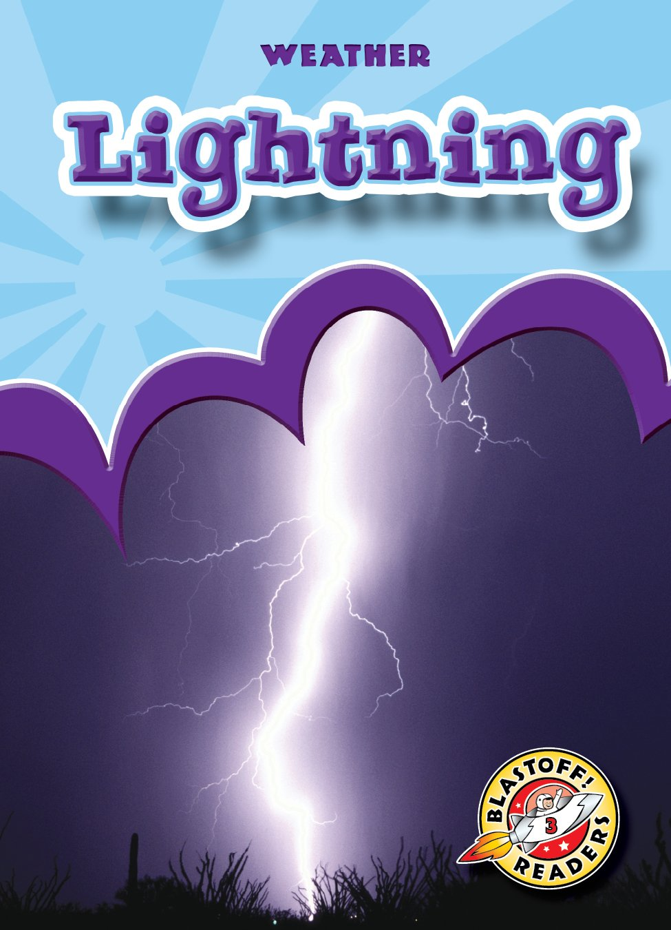Read Online Lightning (Paperback)(Blastoff! Readers) (Weather: Blastoff Readers, Level 3) pdf