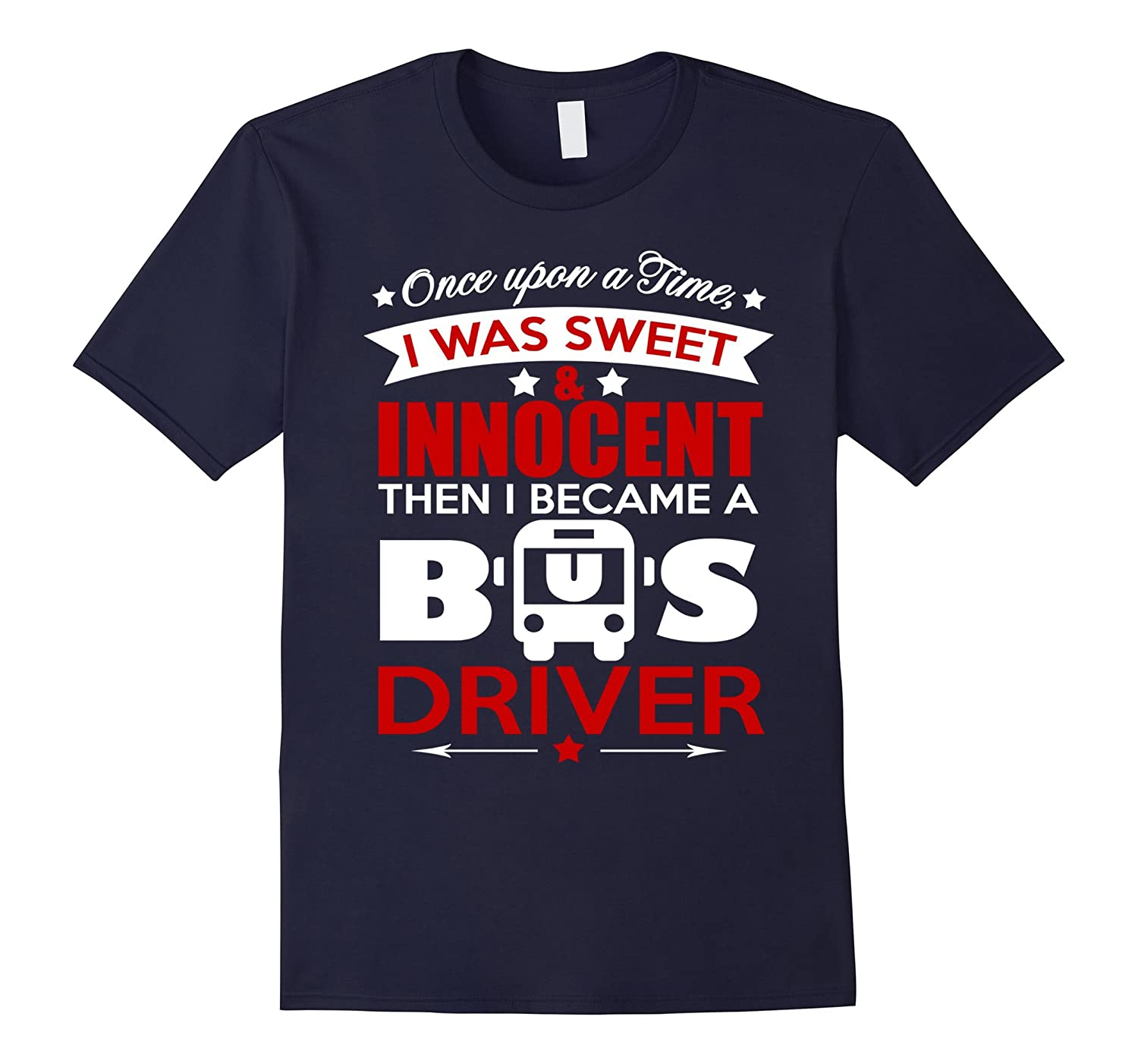 BeeTee Sweet And Innocent Bus Driver - Back To School Tee-PL