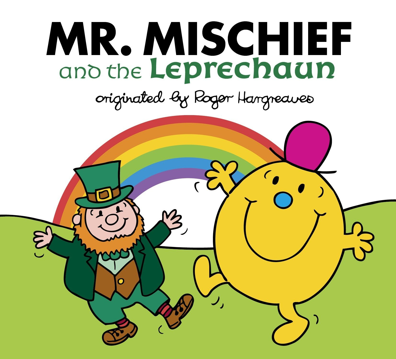 Read Online Mr. Mischief and the Leprechaun (Mr. Men and Little Miss) PDF