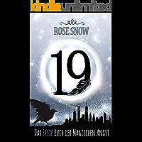 19 - Das erste Buch der magischen Angst (Romantasy Trilogie, Fantasy Liebesromane auf Deutsch) (Die Bücher der magischen Angst 1) (German Edition)