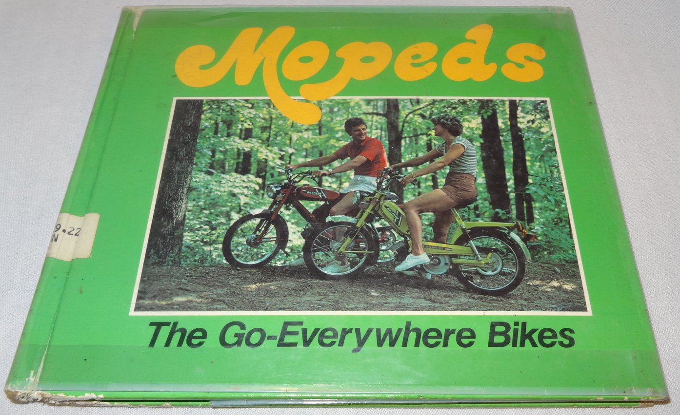 Mopeds,: The Go-Everywhere Bikes (Superwheels & Thrill Sports), Mundale, Susan