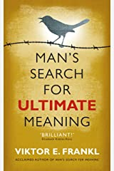 Man's Search for Ultimate Meaning Kindle Edition