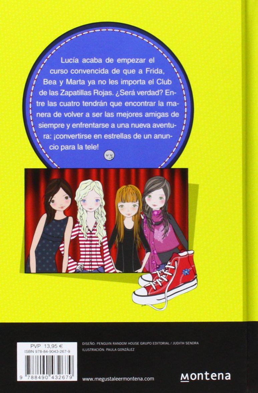 Todo por un sueño / Everything for a dream (El club de las zapatillas rojas / The club of the Red Shoes) (Spanish Edition): Ana Punset, Paula Fernández ...