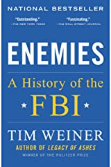 Enemies: A History of the FBI Kindle Edition