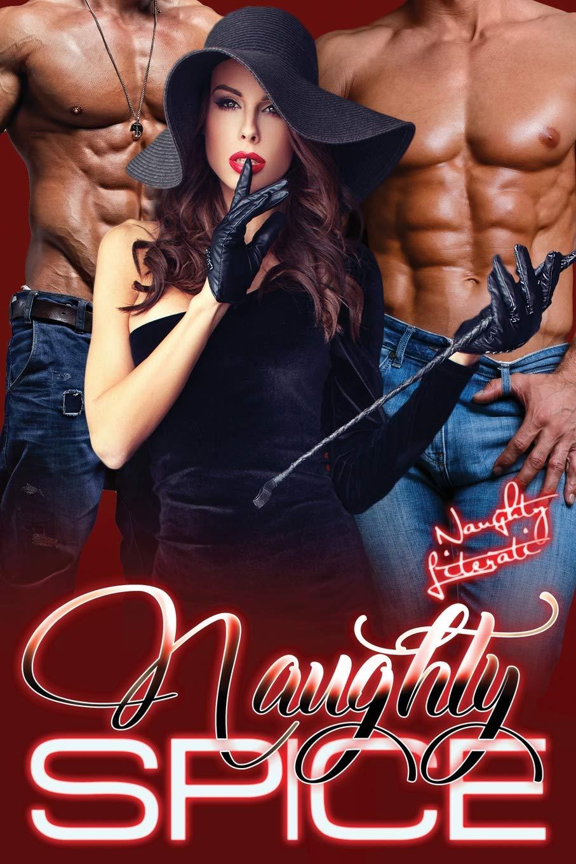 a111ea77f7b8a Amazon.com: Naughty Spice: Naughty Is The New Nice! (9781983472435 ...