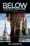Below the Bottom Line (The Bob Stone Thriller Series, Book 1)