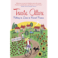 Toute Allure: Falling in Love in Rural France (Tout Sweet Book 2) (English Edition)