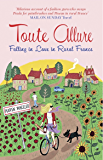 Toute Allure: Falling in Love in Rural France (Tout Sweet Book 2)