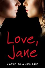 Love, Jane: A psychological thriller Kindle Edition