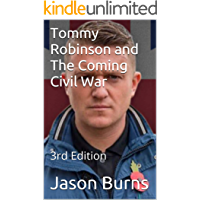 Tommy Robinson and The Coming Civil War: 3rd Edition (book)