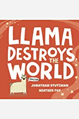 Llama Destroys the World Kindle Edition