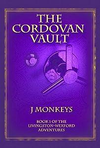 The Cordovan Vault (Livingston-Wexford Adventures Book 1)
