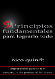 9 Fundamental principles to achieve it all