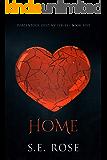 Home (Portentous Destiny Series Book 5)