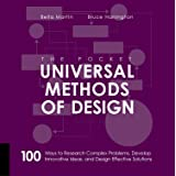 The Pocket Universal Methods of Design: 100 Ways to Research Complex Problems, Develop Innovative Ideas and Design Effective