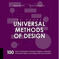 The Pocket Universal Methods of Design: 100 Ways to Research Complex Problems, Develop Innovative Ideas, and Design…