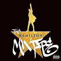 The Hamilton Mixtape [Explicit]