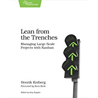 Lean from the Trenches: Managing Large-Scale Projects with Kanban