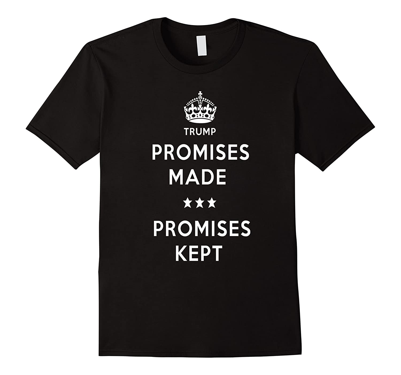Promises Made Promises Kept Donald Trump Rally T-Shirt-CD