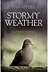 Stormy Weather & Other Stories Kindle Edition