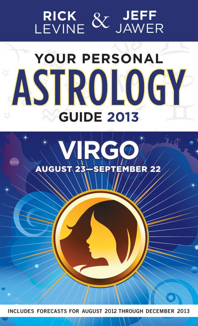 Download Your Personal Astrology Guide 2013 Virgo (Your Personal Astrology Guide: Virgo) PDF