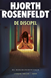 De discipel (Bergmankronieken Book 2)
