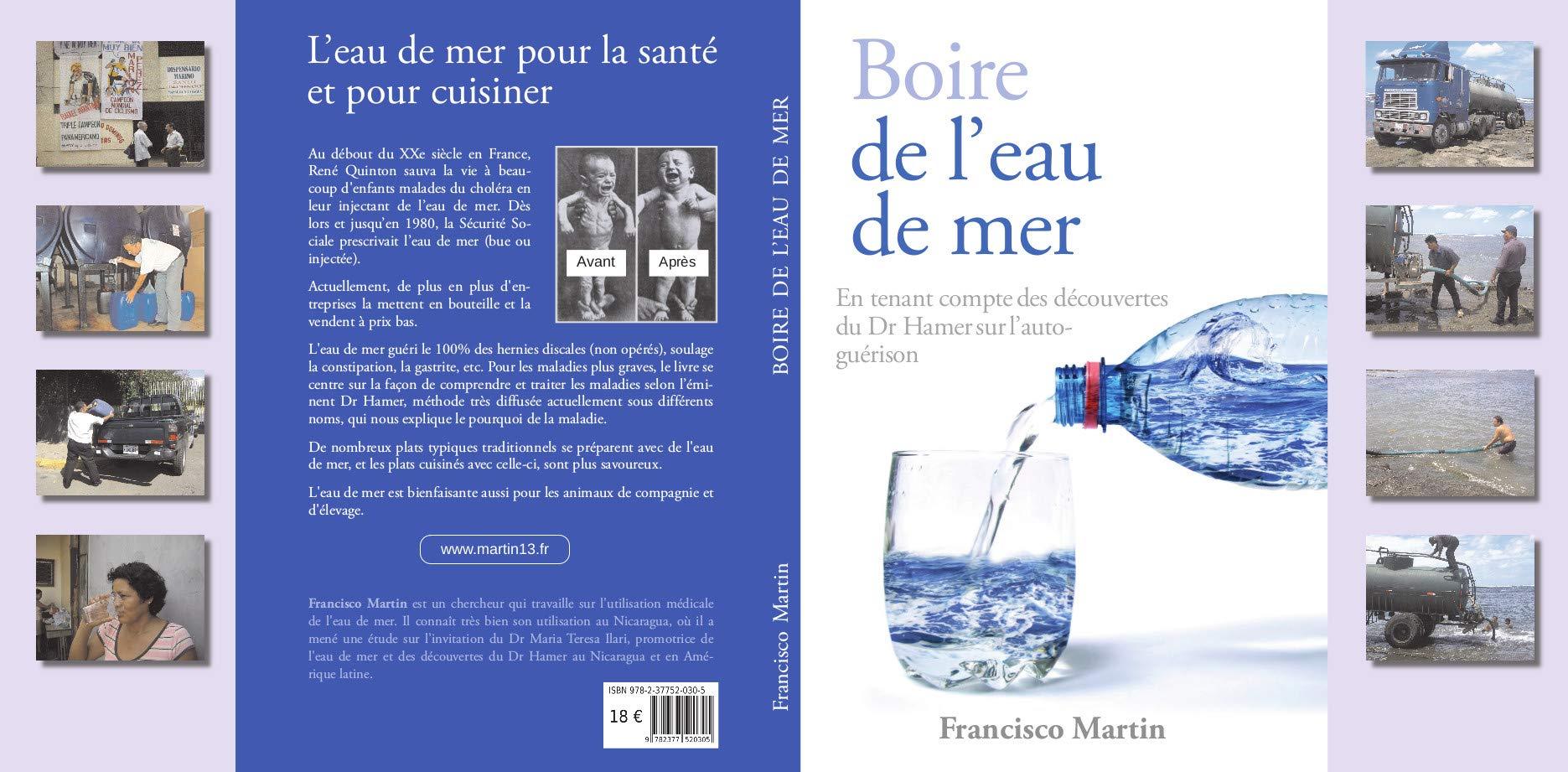 Boire de leau de mer : En tenant compte des découvertes du Dr Hamer sur lauto-guérison: Amazon.es: Martin, Francisco: Libros en idiomas extranjeros
