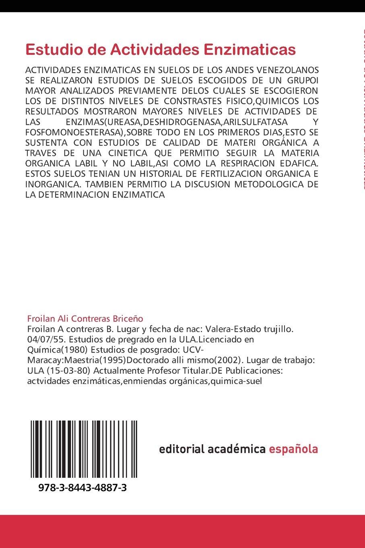 Estudio de Actividades Enzimaticas: en Suelos de los Andes ...