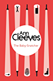 The Baby-Snatcher: An Inspector Ramsay Novel 6