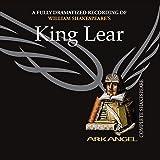 King Lear: Arkangel Shakespeare