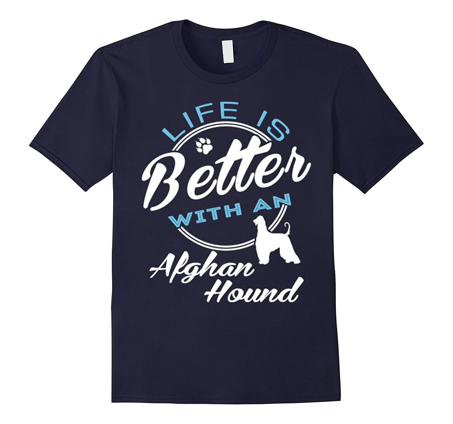 Cute Life Is Better With An Afghan Hound T-Shirt-Art