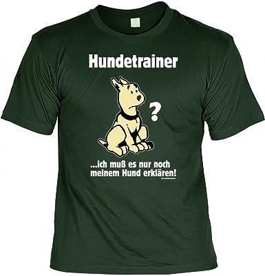 Lustiges T-Shirt für Hundebesitzer - Hundetrainer ... - Geschenk mit Urkunde  '