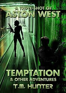 Temptation & Other Adventures (Aston West Triple-Shots Book 2)