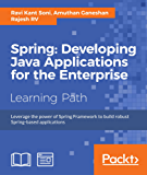 Spring: Developing Java Applications for the Enterprise