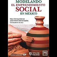 Modelando el emprendimiento social en México
