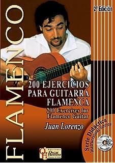 200 EJERCICIOS PARA GUITARRA FLAMENCA (Libro de Partituras + CD) / 200 Exercises For