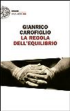 La regola dell'equilibrio (Einaudi. Stile libero big) (Italian Edition)