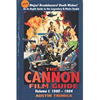The Cannon Film Guide: Volume I, 1980-1984