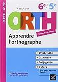 Orth apprendre l'orthographe 6e/5e