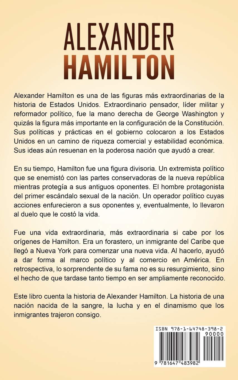 Alexander Hamilton: Una guía fascinante de uno de los padres ...