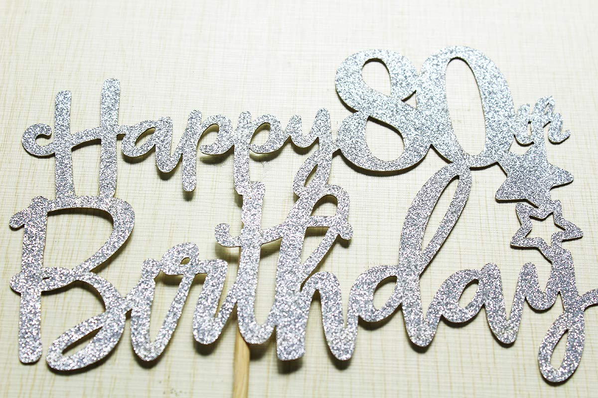 Cheers to 80 years Party Decorations Silver Glitter KF Hello 80 Happy 80th Birthday Cake Topper