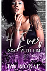 4 Ever Down With Him Kindle Edition