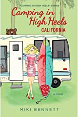 Camping in High Heels: California (Volume 3) Paperback