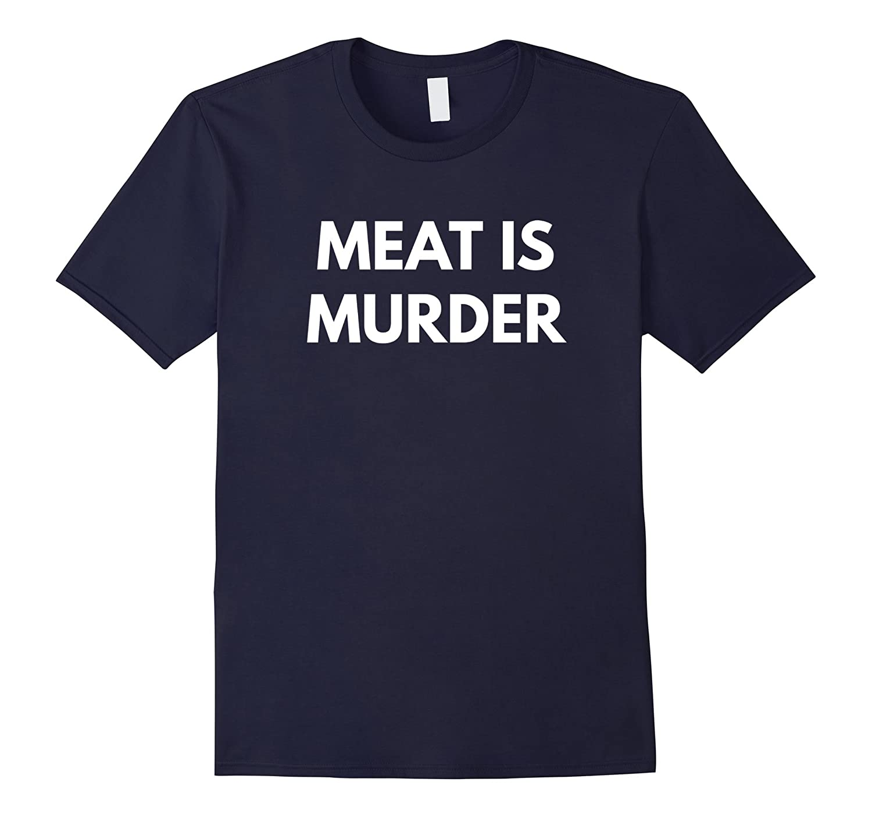 Meat is Murder t-shirt - Vegan Lifestyle-FL